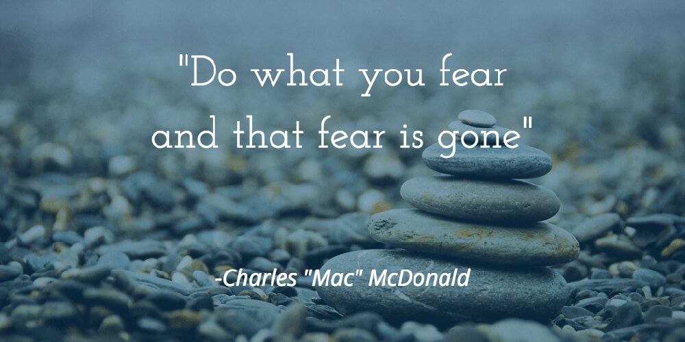 "Charles ""Mac"" McDonald - Fear is Gone"